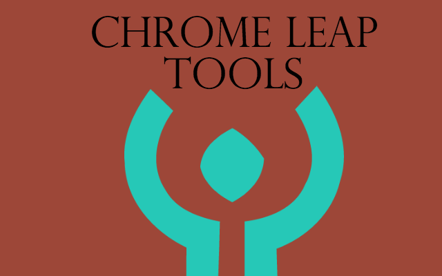 Chrome Leap Tools